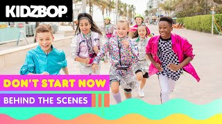KIDZ BOP Kids - Don't Start Now (Behind The Scenes) [KIDZ BOP Party Playlist]