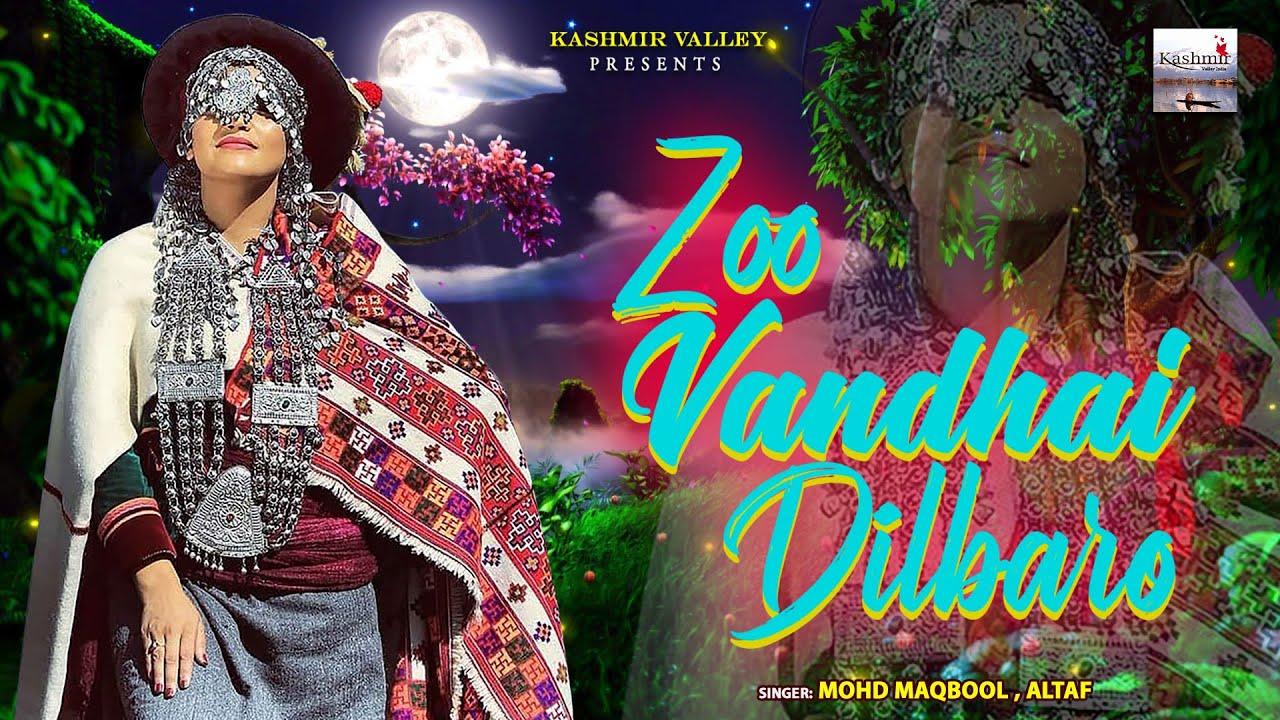 Zoo Vandhai Dilbaro ll  Kashmiri Superhit Song ll  Chure Culum Dilbar ll  Mohd Maqbool , Altaf