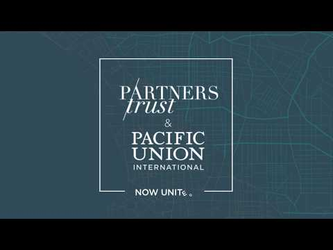 Partners Trust Unites with Pacific Union International