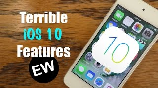 Terrible new features in iOS 10