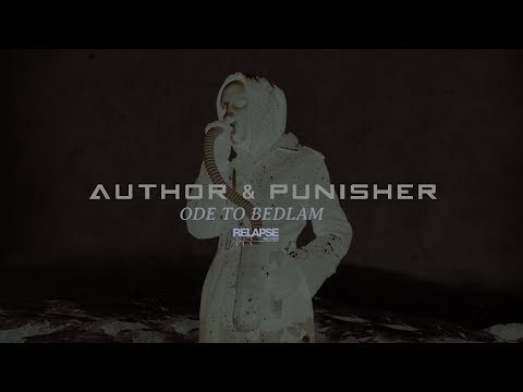 AUTHOR AND PUNISHER - Ode to Bedlam (Official Audio) Mp3