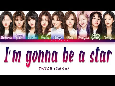 TWICE 트와이스 - I&39;m gonna be a star Color Coded HanRomEng