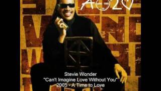 Play Can't Imagine Love Without You (Feat. Stevie Wonder)