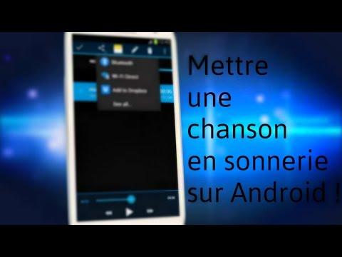 [Tuto Android] Comment mettre une Chanson en sonnerie