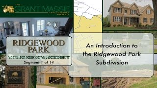 Ridgewood Park:  The Building of a Community