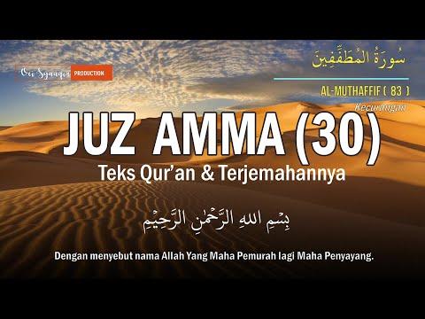 juz-amma-(30)-full-terjemahan---ustadz-zain-abu-kautsar