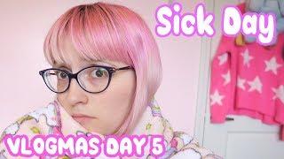 Vlogmas Day 5: Sick day at Home