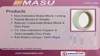 Railway Composite Brake Block & Disc Brake Pads by Masu Brakes Pvt. Ltd., New Delhi