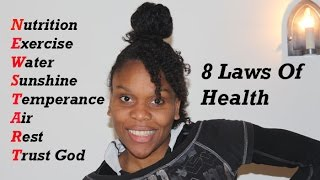 Ellen White - 8 Laws of Health - My Testimony