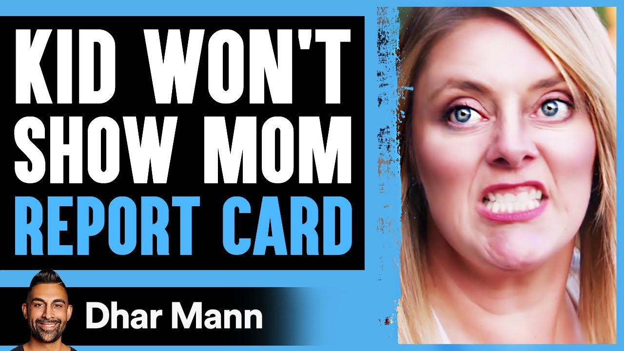 Download Kid WON'T SHOW MOM Report Card, What Happens Is Shocking | Dhar Mann