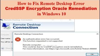 How to fix remote desktop error CredSSP Encryption Oracle Remediation in Windows 10