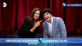 Arkadaşım Hoşgeldin Yeni Sezon (23.00'da Kanal D'de)