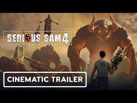 Serious Sam 4: Planet Badass - Official Cinematic Trailer