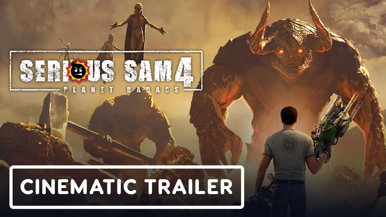 Serious Sam 4: Planet Badass - Trailer cinematográfico + vídeo
