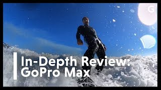 GoPro Max Review: Dead Simple 360-Degree Video
