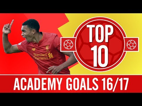 Top 10: This season's best Academy goals | Woodburn, Wilson, Alexander-Arnold