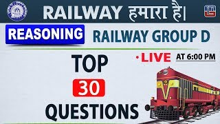 30 Questions | Live | Exam Before Exam | Railway 2018 | Reasoning | 6:15 PM