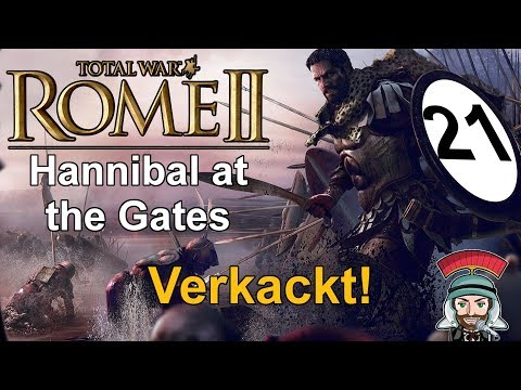 Hannibal at the Gates - Karthago | 21 | Sehr Schwer - verkackt! | Total War Rome 2 |