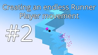 2. Unity 5 tutorial: Simple Endless Runner - Player movement