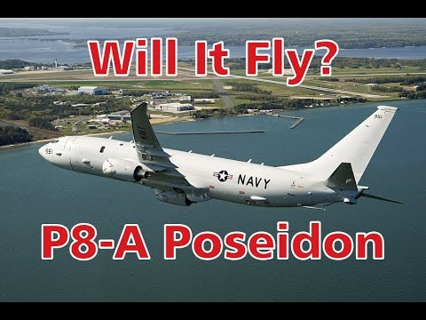 Simple Planes - P-8 Poseidon - Will It Fly? Part 34