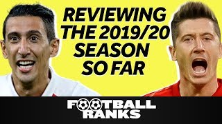 Reviewing The Whole 2019/20 Season So Far | B/R Football Ranks Podcast