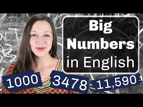 How to Say BIG NUMBERS in English