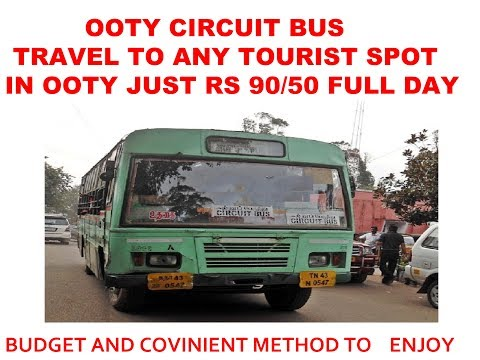 OOTY LOCAL SIGHTSEEING PACKAGE FOR JUST ₹90 / ₹ 50 BY TNSTC CIRCUIT BUS