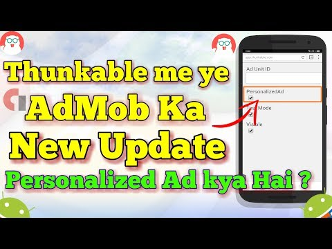 Aab Hoga Jyada Earning 🔥 Admob Update in Thunkable 🔥 Personalized Ad ? 🔥