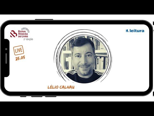 SELEÇÃO LIVES - 2ª edição BML na Sua Casa - Lélio Calhau