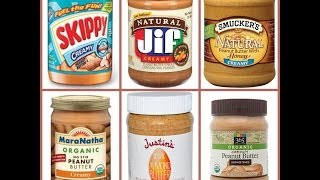 The Skinny on Peanut butter: Which brands are GOOD and which are BAD!