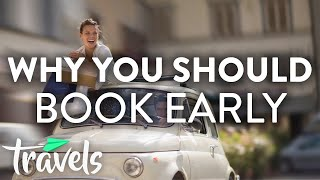 Why You Need to Book Your Travel Early | MojoTravels