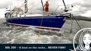 SSL 359 ~  A Boat on the Rocks... NEVER FUN!!