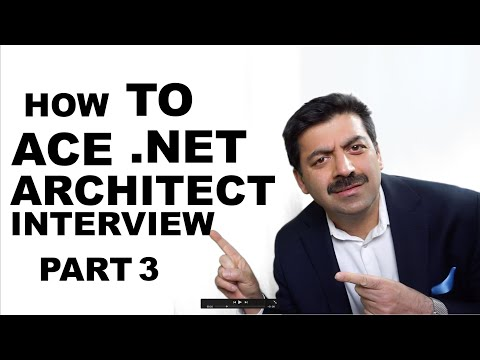 How to ace .Net Application Architect Interview (Part 2)