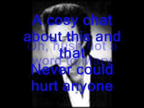 John Rowles - Hush not a word to Mary (W/Lyrics) 1968