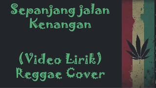 Sepanjang Jalan Kenangan Lyrics reggae version.mp3