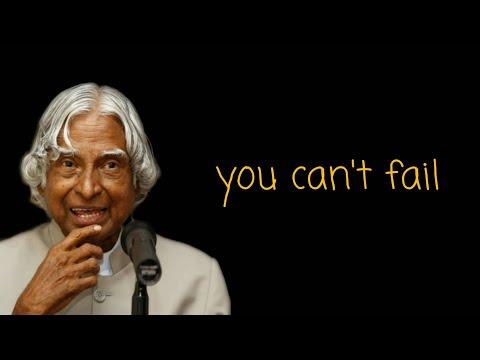 You can't fail    New Apj Abdul Kalam sir Whatsapp Status & Quotes   