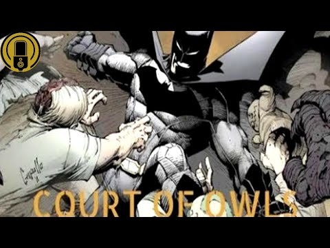 Batman | Court of Owls (New 52 Audio Comic Movie)
