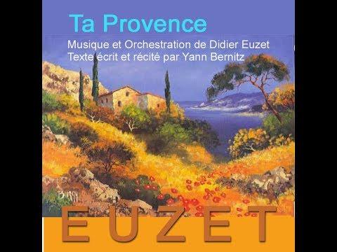 TA PROVENCE (Didier Euzet - Yoann Berniz)