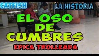 Oso De Cumbres | (catfish) La Mas Epica Trolleada En Facebook