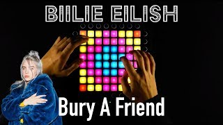 Billie Eilish - bury a friend (Elijah Hill Remix) (Launchpad Cover)