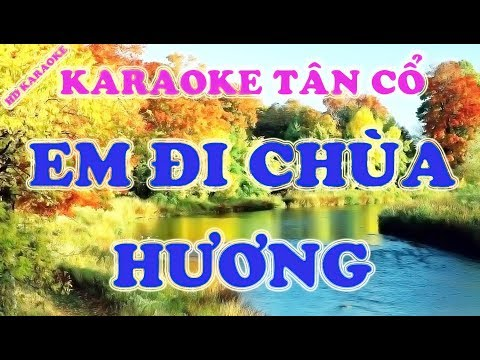 Karaoke tân cổ ║ Em đi chùa Hương - song ca ║ Karaoke midi 🎤