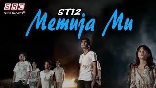 ST12  - Memuja Mu