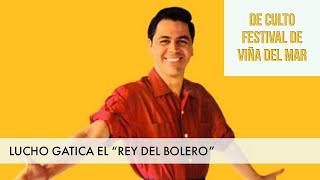 LUCHO GATICA: RECORDANDO AL REY DEL BOLERO DESDE LA QUINTA VERGARA / FESTIVAL DE VIÑA #VIÑA #CHILE
