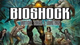 ШОК - BioShock + THE IMPALA (Unofficial trailer & soundtrack)
