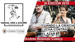 Andrés Redondo Cubero | Cuando la ciencia lucha contra el azar: Los últimos días del edén.