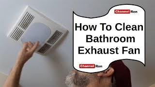 How To Clean Bathroom Exhaust Fan