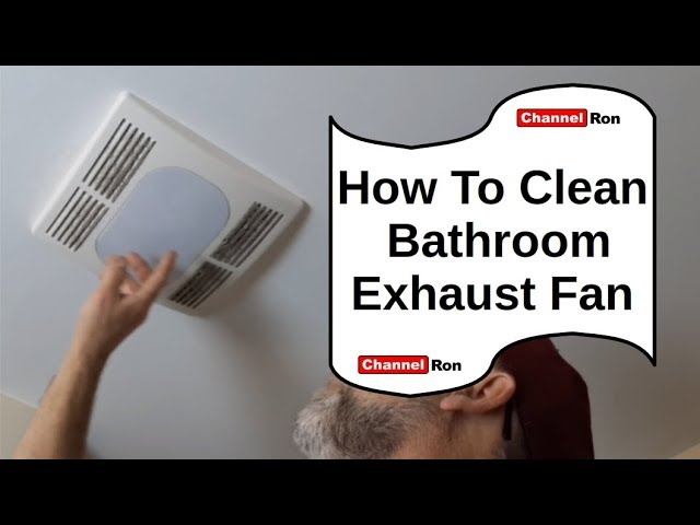 how to clean bathroom exhaust fan youtube