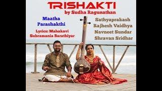 Video Matha Parashakthi with Sudha Ragunathan, Sathyaprakash & Rajesh Vaidhya download MP3, 3GP, MP4, WEBM, AVI, FLV Oktober 2018