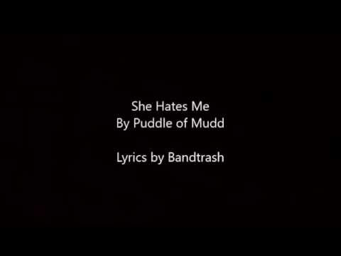 She Fucking Hates Me Puddle Of Mudd