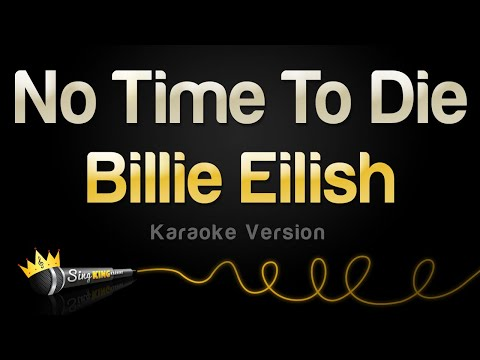 Billie Eilish - No Time To Die (Karaoke Version)